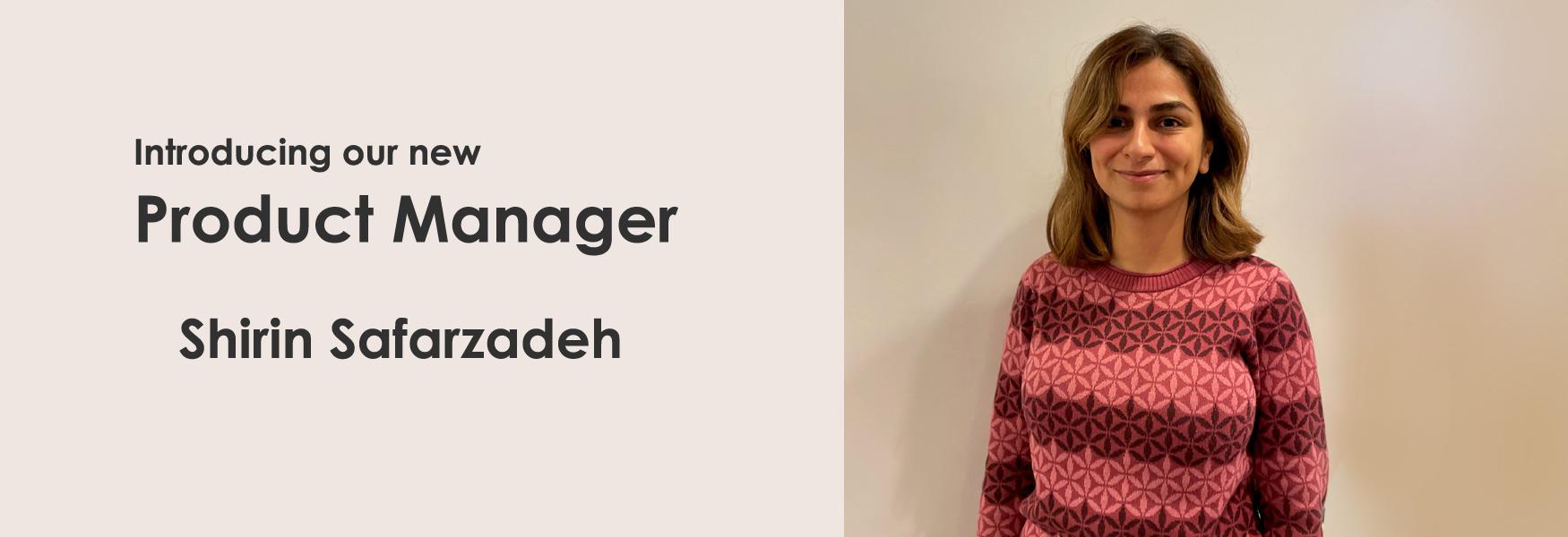 Employee - Product Manager - Shirin Safarzadeh